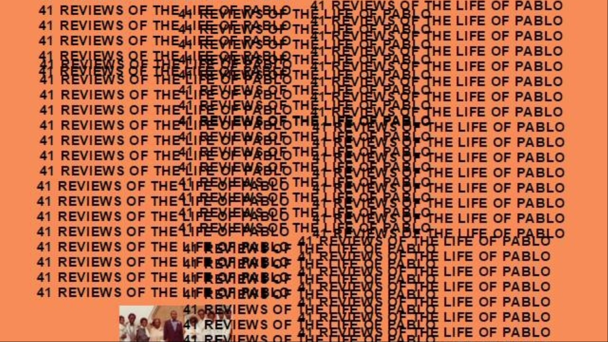 Here Are 41 Reviews of Kanye West's 'The Life of Pablo' So