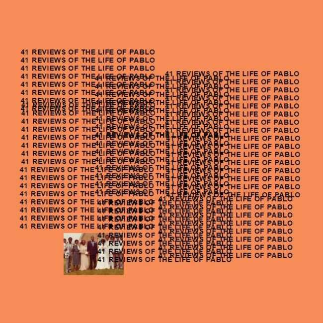 debfc727 Here Are 41 Reviews of Kanye West's 'The Life of Pablo' So You Don't Have  to Read Any Others
