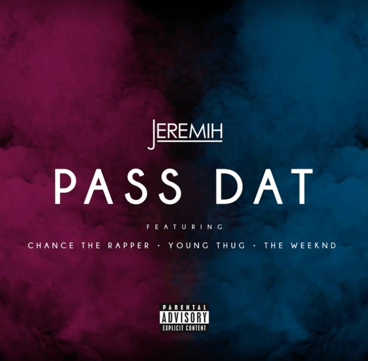 """Listen to Jeremih, Chance the Rapper, Young Thug, and The Weeknd Blow Heavenly Smoke All Over the """"Pass Dat"""" Remix"""