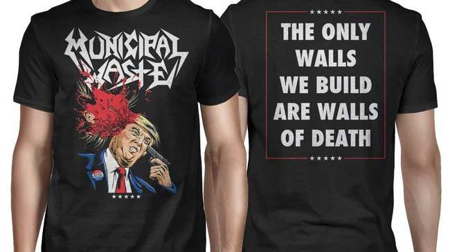 c4b92efefc6 Municipal Waste Explain Why They Made a Shirt of Donald Trump Blowing His  Brains Out
