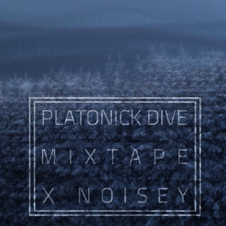 Noisey mix platonick dive noisey - Dive per sempre ...