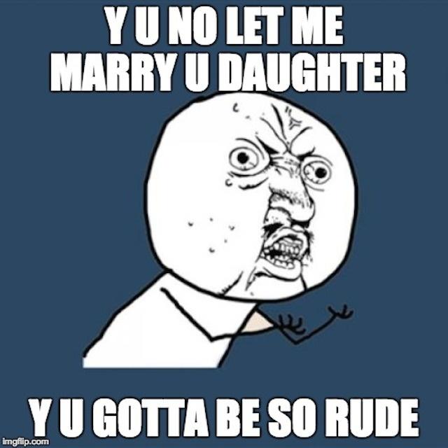 Why you always gotta be so rude